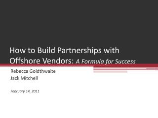 How to Build Partnerships with  Offshore Vendors: A Formula for Success