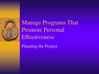Manage Programs That Promote Personal Effectiveness