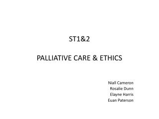 ST1&2 PALLIATIVE  CARE  & ETHICS