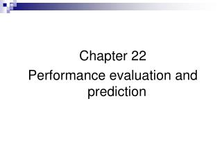Chapter 22 Performance evaluation and prediction
