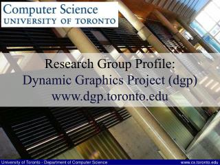 Research Group Profile: Dynamic Graphics Project (dgp) dgp.toronto