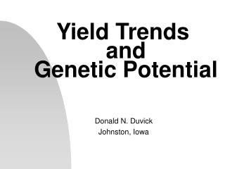 Yield Trends  and  Genetic Potential