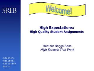 High Expectations: High Quality Student Assignments