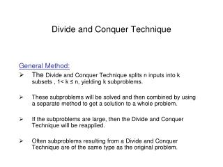 Divide and Conquer Technique