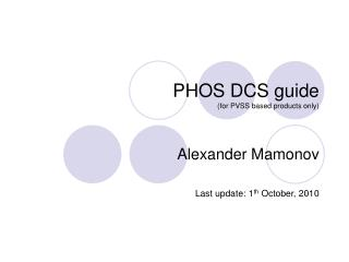 PHOS DCS guide (for PVSS based products only)