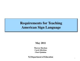 Requirements for Teaching American Sign Language