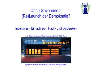 Open Government (Re)Launch der Demokratie?