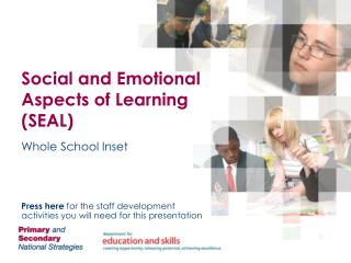 Social and Emotional Aspects of Learning SEAL