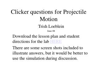 Clicker questions for Projectile Motion