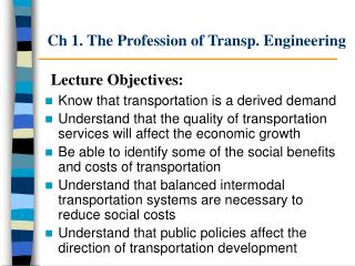 Ch 1. The Profession of Transp. Engineering