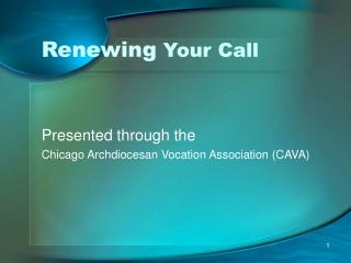 Renewing  Your Call
