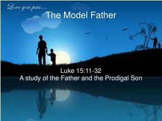 The Model Father