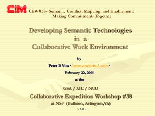Developing Semantic Technologies in  a Collaborative Work Environment