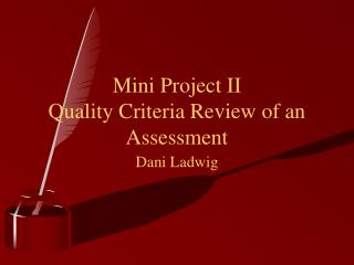 Mini Project II Quality Criteria Review of an Assessment