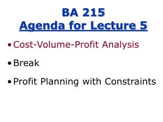 BA 215 Agenda for Lecture 5