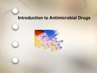 Introduction to Antimicrobial Drugs