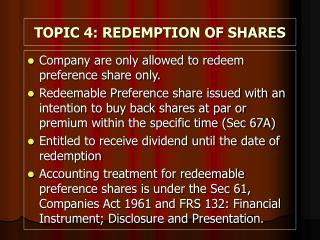 TOPIC 4: REDEMPTION OF SHARES
