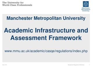 Academic Infrastructure and Assessment Regulatory Framework