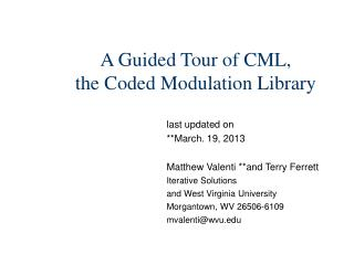 A Guided Tour of CML, the Coded Modulation Library