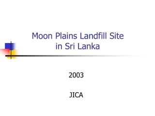 Moon Plains Landfill Site in Sri Lanka