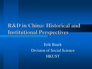 R&D in China: Historical and Institutional Perspectives