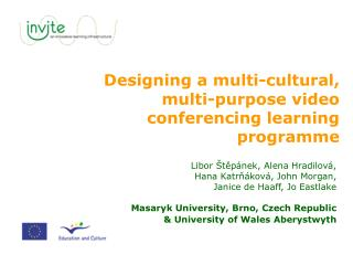 Designing a multi-cultural, multi-purpose video conferencing learning programme