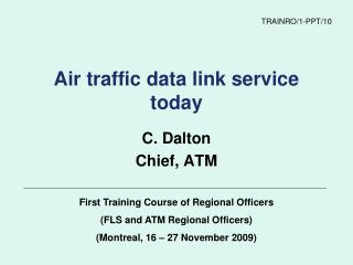 Air traffic data link service today