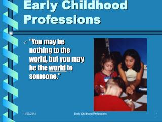 Early Childhood Professions