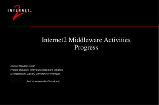 Internet2 Middleware Activities Progress