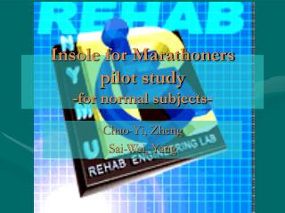 Insole for Marathoners  pilot study -for normal subjects-