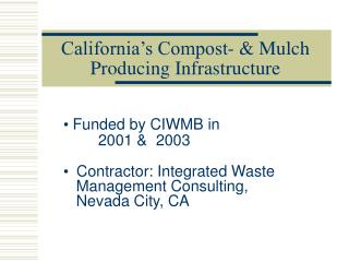 California's Compost- & Mulch Producing Infrastructure