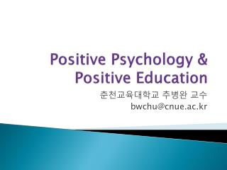 Positive Psychology & Positive Education