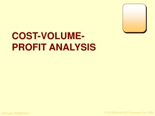 COST-VOLUME- PROFIT ANALYSIS