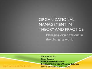 Organizational management in theory and practice