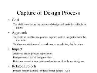 Capture of Design Process