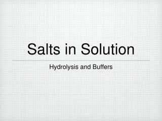 Salts in Solution