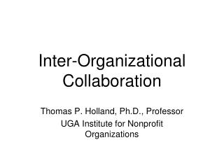 Inter-Organizational Collaboration