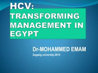 HCV : TRANSFORMING MANAGEMENT IN EGYPT