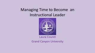 Managing Time to Become  an Instructional Leader