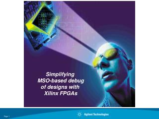 Simplifying  MSO-based debug of designs with  Xilinx FPGAs