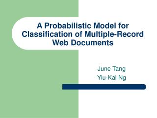 A Probabilistic Model for Classification of Multiple-Record Web Documents