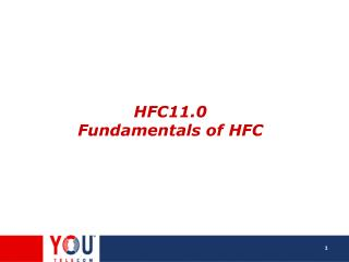 HFC11.0 Fundamentals of HFC