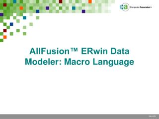 AllFusion™ ERwin Data Modeler: Macro Language