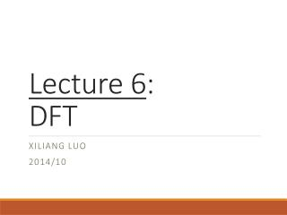 Lecture 6 :  DFT