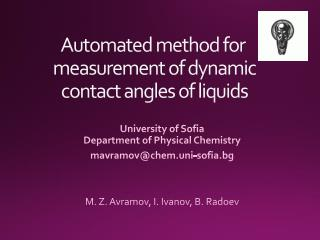 Automated method for measurement of dynamic contact angles of liquids