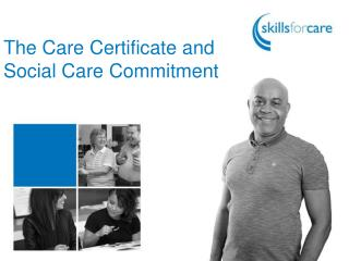 The Care Certificate and  Social Care Commitment