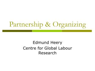 Partnership & Organizing