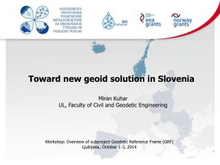 Toward new geoid solution in  Slovenia