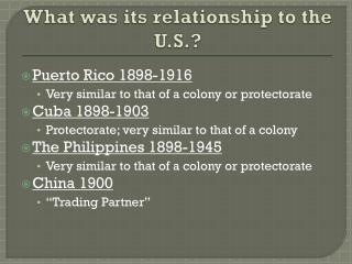 What was its relationship to the U.S.?