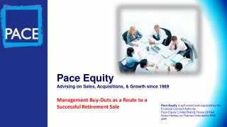 Pace Equity Advising on Sales, Acquisitions, & Growth since 1989